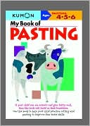 Kumon: Kumon: My Book of Pasting (ages 4-6)