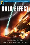 Glenn Yeffeth: Halo Effect: An Unauthorized Look at the Most Successful Video Game of All Time