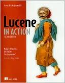 Erik Hatcher: Lucene in Action: Covers Apache Lucene V. 3. 0