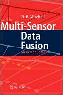 H. B. Mitchell: Multi-Sensor Data Fusion: An Introduction