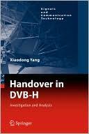 Xiangdong Yang: Handover in DVB-H