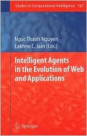 Ngoc Thanh Nguyen: Intelligent Agents in the Evolution of Web and Applications