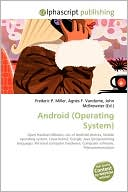 Frederic P. Miller: Android (Operating System)