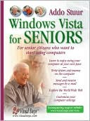 Visual Steps: Windows Vista for Seniors: For Senior Citizens Who Want to Start Using Computers